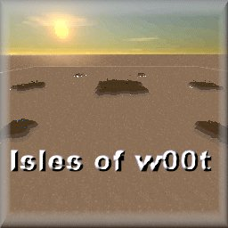 The Isles of W00t [Day]